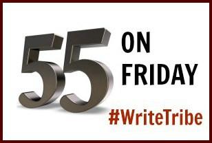 55 on Friday #WriteTribe