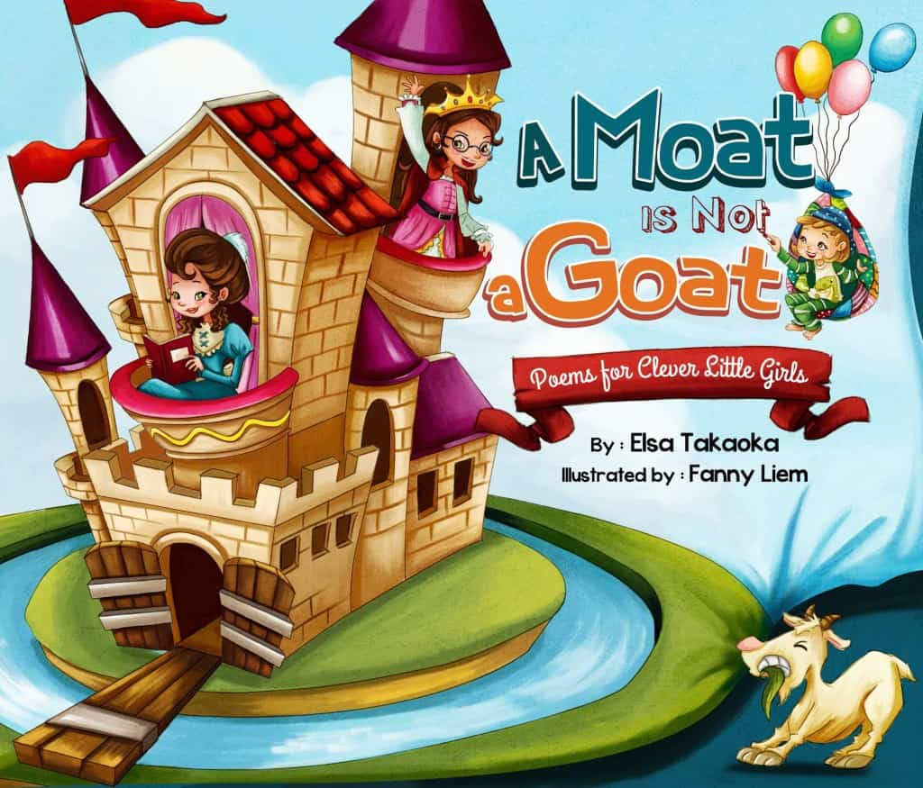A Moat is Not a Goat by Elsa Takaoka