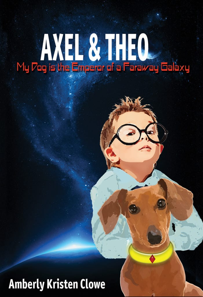 Axel and Theo: My Dog is the Emperor of a Faraway Galaxy
