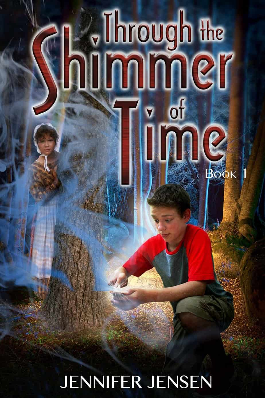 Through the Shimmer of Time by Jennifer Jensen