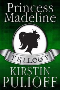 The Princess Madeline Trilogy