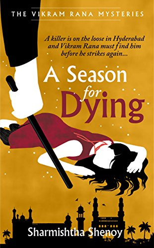 A Season for Dying: A Vikram Rana Mystery (Vikram Rana Series Book 2) Kindle Edition