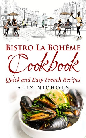 Bistro La Bohème Cookbook