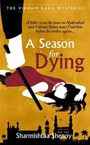 A Season for Dying A Vikram Rana Mystery Kindle Edition