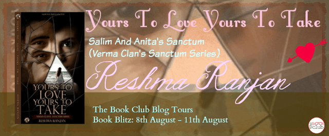YOURS TO LOVE YOURS TO TAKE BY RESHMA RANJAN