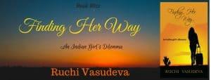 FINDING HER WAY by Ruchi Vasudeva