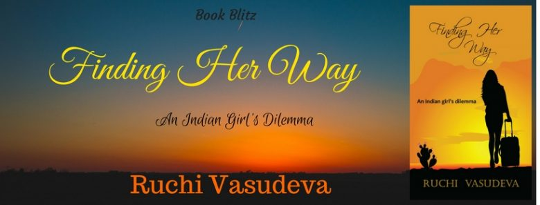 FINDING HER WAY by Ruchi Vasudeva