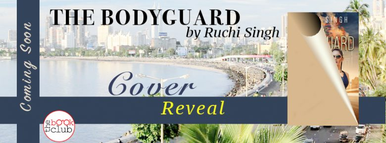 The Bodyguard by Ruchi Singh