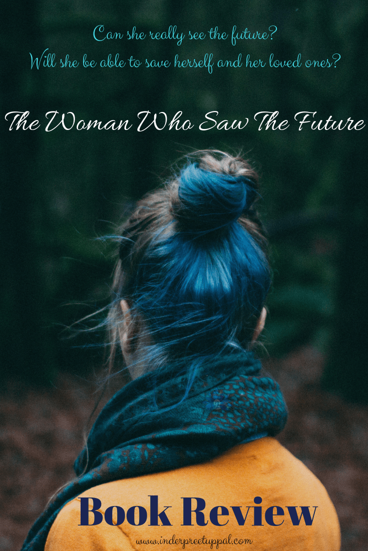 The Woman Who Saw The Future
