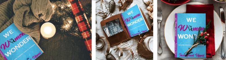 WE WOMEN WONDER: Dreams, Desires, Struggles, & Triumphs
